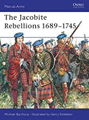 The Jacobite Rebellions 1689-1745…