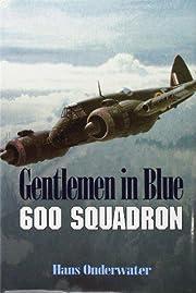 Gentlemen in Blue: The History of No .600…