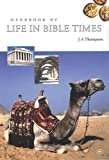 Handbook of life in Bible times / J.A. Thompson