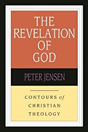 The Revelation of God : Contours of…