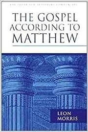Gospel According to Matthew av Leon Morris