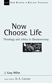 NSBT: Now Choose Life: Theology and Ethics…