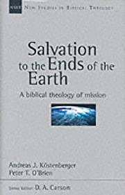 Salvation to the ends of the earth : a…