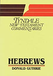 Hebrews: An Introduction and Commentary…