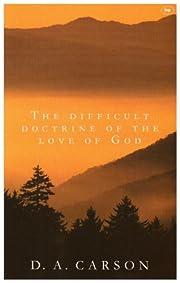 The Difficult Doctrine of the Love of God av…
