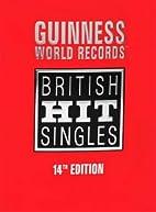 British Hit Singles by Jonathan Rice