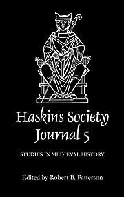 The Haskins Society Journal 5: 1993. Studies…