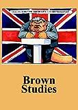 Brown studies / edited by Ken Coates