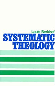 Systematic Theology af Louis Berkhof