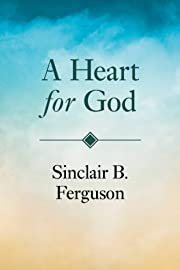 Heart for God av Sinclair Ferguson