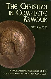 The Christian in Complete Armour, Vol. 3…