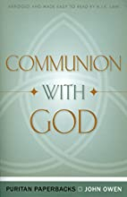 Communion With God (Puritan Paperbacks:…
