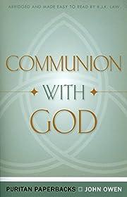 Communion With God (Puritan Paperbacks:…