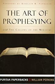 The Art of Prophesying with The Calling of…