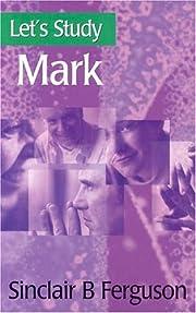 Let's Study Mark de Sinclair B Ferguson