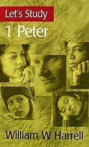 1 Peter (Let's Study) av William W. Harrell