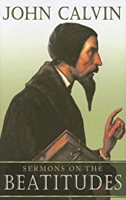 Sermons on the Beatitudes af John Calvin