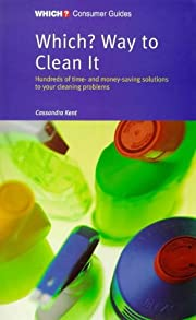 Which? Way to Clean it (Which? Consumer…