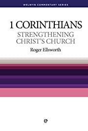 Strengthening Christ's Church: 1 Corinthians