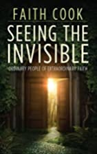 Seeing the Invisible: Ordinary People of…