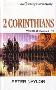 2 Corinthians: Volume 2 Chapters 8-13…