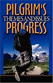 Themes and Issues from Pilgrim's Progress av…