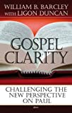 Gospel Clarity: Challenging the New Perspective on Paul book cover