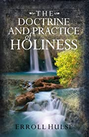 The Doctrine and Practice of Holiness de…