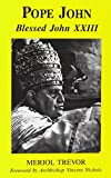Pope John / Meriol Trevor