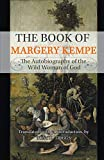 The book of Margery Kempe : a new translation / by John Skinner