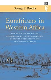 Eurafricans in Western Africa: Commerce,…