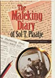 The Mafeking diary of Sol T. Plaatje / edited by John Comaroff and Brian Willan ; with Solomon Molema and Andrew Reed