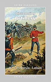 Discovering Artillery (Shire Discovering)…