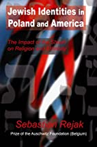 Jewish Identities in Poland and America: The…