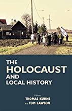The Holocaust and Local History by Thomas…