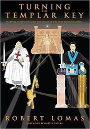 Turning the Templar Key: Martyrs, Freemasons…
