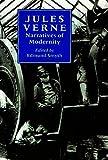 Jules Verne : narratives of modernity / edited by Edmund J. Smyth