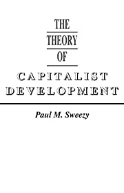 The Theory of Capitalist Development:…