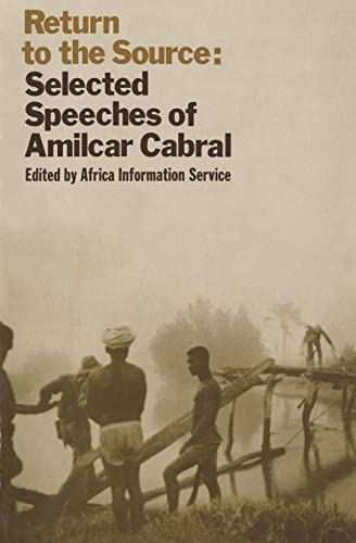 Return to the Source: Selected Speeches of Amilcar Cabral, Service Staff, Africa  Information