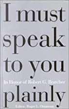 I Must Speak to you Plainly by Roger L.…