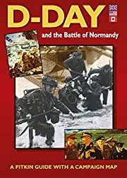 D-Day and the Battle of Normandy 1944…