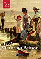 Life in Victorian Britain by Michael St.…