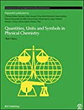 Quantities, units, and symbols in physical chemistry / prepared for publication by Ian Mills ... [et al.]