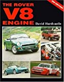 The Rover V8 engine / David Hardcastle