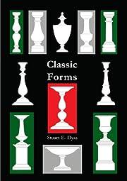 Classic Forms de Stuart E. Dyas