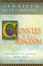 Chronicles of a Kingdom by Jennifer Rees…