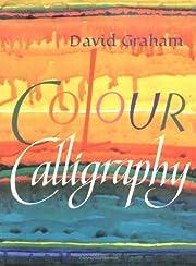 Colour calligraphy de David Graham
