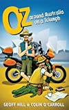 Oz : around Australia on a Triumph / Geoff Hill & Colin O'Carroll