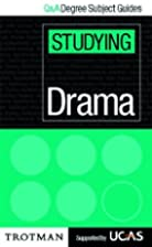 Studying Drama (Q & A Degree Subject Guides)…