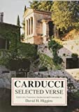 Selected verse / Giosue Carducci ; edited with a translation, introduction, and commentary by David H. Higgins